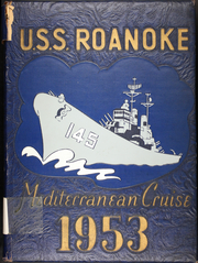 1953 Edition, Roanoke (CL 145) - Naval Cruise Book