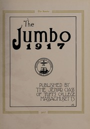 Page 7, 1917 Edition, Tufts University - Jumbo Yearbook (Medford, MA) online yearbook collection
