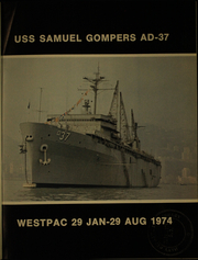Page 5, 1974 Edition, Samuel Gompers (AD 37) - Naval Cruise Book online yearbook collection