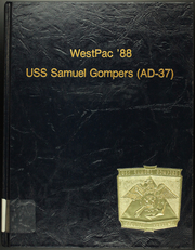Page 1, 1988 Edition, Samuel Gompers (AD 37) - Naval Cruise Book online yearbook collection