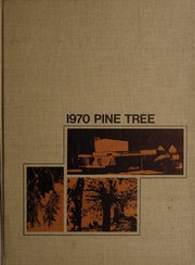 1970 Edition, Concord College - Pine Tree Yearbook (Athens, WV)