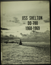Page 1, 1969 Edition, Shelton (DD 790) - Naval Cruise Book online yearbook collection