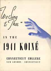 Page 7, 1941 Edition, Connecticut College - Koine Yearbook (New London, CT) online yearbook collection