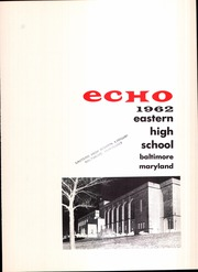 Page 7, 1962 Edition, Eastern High School - Echo Yearbook (Baltimore, MD) online yearbook collection
