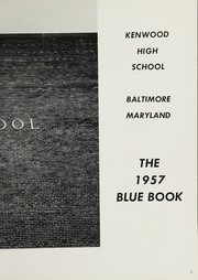 Page 7, 1957 Edition, Kenwood High School - Blue Book Yearbook (Baltimore, MD) online yearbook collection