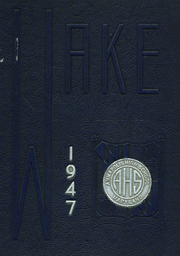 1947 Edition, Annapolis High School - Wake Yearbook (Annapolis, MD)