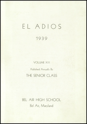 Page 7, 1939 Edition, Bel Air High School - El Adios Yearbook (Bel Air, MD) online yearbook collection