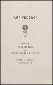 Page 3, 1942 Edition, Aberdeen High School - Arrivederci Yearbook (Aberdeen, MD) online yearbook collection
