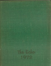 1972 Edition, Great Mills High School - Echo Yearbook (Great Mills, MD)