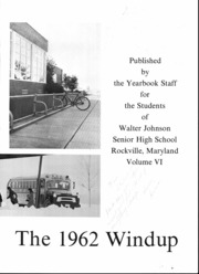 Page 5, 1962 Edition, Walter Johnson High School - Windup Yearbook (Bethesda, MD) online yearbook collection
