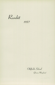 Page 5, 1957 Edition, Oldfields School - Rarebit Yearbook (Glencoe, MD) online yearbook collection