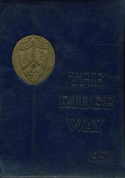 1957 Edition, Stone Ridge School of the Sacred Heart - Ridge Way Yearbook (Bethesda, MD)