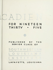 Page 7, 1935 Edition, Southwestern Louisiana Institute - Lacadien Yearbook (Lafayette, LA) online yearbook collection