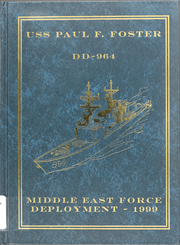 Page 1, 1999 Edition, Paul F Foster (DD 964) - Naval Cruise Book online yearbook collection