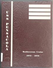 1973 Edition, Pensacola (LSD 38) - Naval Cruise Book
