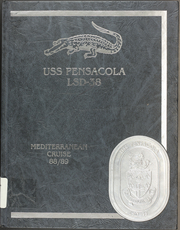 1989 Edition, Pensacola (LSD 38) - Naval Cruise Book