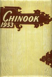 University of Montana Western - Chinook Yearbook (Dillon, MT) online yearbook collection, 1953 Edition, Page 1