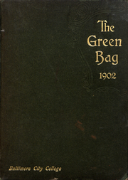 1902 Edition, Baltimore City College - Green Bag Yearbook (Baltimore, MD)