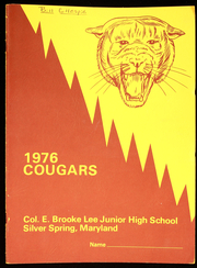 1976 Edition, Colonel E Brooke Lee Middle School - Cougar Yearbook (Silver Spring, MD)