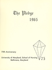 Page 5, 1965 Edition, University of Maryland School of Nursing - Pledge Yearbook (Baltimore, MD) online yearbook collection