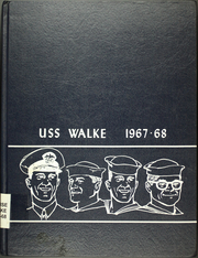 Page 1, 1968 Edition, Walke (DD 723) - Naval Cruise Book online yearbook collection