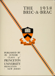Page 9, 1938 Edition, Princeton University - Bric A Brac Yearbook (Princeton, NJ) online yearbook collection