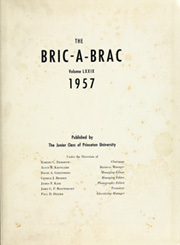 Page 5, 1957 Edition, Princeton University - Bric A Brac Yearbook (Princeton, NJ) online yearbook collection