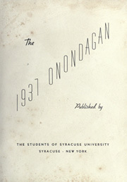 Page 7, 1937 Edition, Syracuse University - Onondagan Yearbook (Syracuse, NY) online yearbook collection