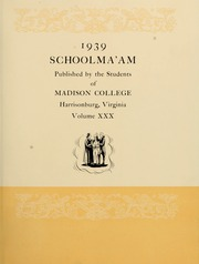 Page 7, 1939 Edition, James Madison University - Bluestone Schoolmaam Yearbook (Harrisonburg, VA) online yearbook collection