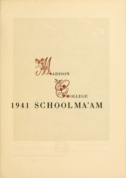 Page 5, 1941 Edition, James Madison University - Bluestone Schoolmaam Yearbook (Harrisonburg, VA) online yearbook collection