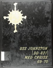 Johnston (DD 821) - Naval Cruise Book online yearbook collection, 1970 Edition, Page 1