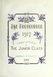 Page 9, 1917 Edition, University of Colorado - Coloradan Yearbook (Boulder, CO) online yearbook collection