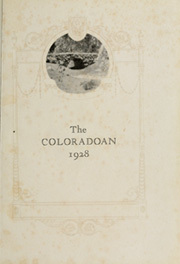 Page 5, 1928 Edition, University of Colorado - Coloradan Yearbook (Boulder, CO) online yearbook collection