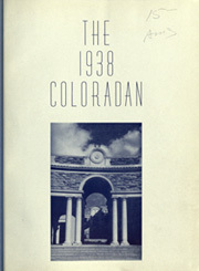 Page 5, 1938 Edition, University of Colorado - Coloradan Yearbook (Boulder, CO) online yearbook collection