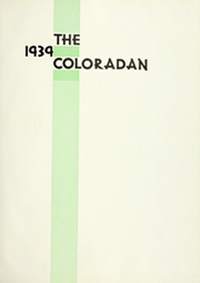 Page 7, 1939 Edition, University of Colorado - Coloradan Yearbook (Boulder, CO) online yearbook collection