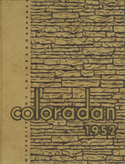 1952 Edition, University of Colorado - Coloradan Yearbook (Boulder, CO)