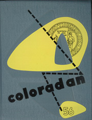1956 Edition, University of Colorado - Coloradan Yearbook (Boulder, CO)