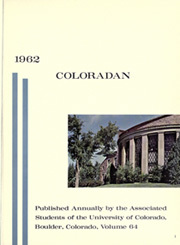 Page 5, 1962 Edition, University of Colorado - Coloradan Yearbook (Boulder, CO) online yearbook collection