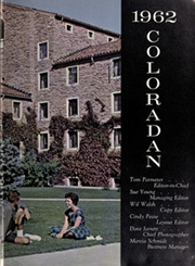 Page 7, 1962 Edition, University of Colorado - Coloradan Yearbook (Boulder, CO) online yearbook collection