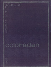 1969 Edition, University of Colorado - Coloradan Yearbook (Boulder, CO)