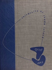 1952 Edition, University of Rhode Island - Grist Yearbook (Kingston, RI)
