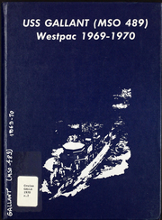 1970 Edition, Gallant (MSO 489) - Naval Cruise Book