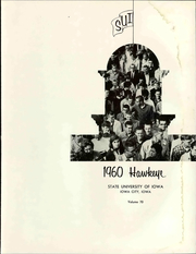 Page 9, 1960 Edition, University of Iowa - Hawkeye Yearbook (Iowa City, IA) online yearbook collection