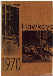 1970 Edition, University of Iowa - Hawkeye Yearbook (Iowa City, IA)