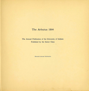 Page 4, 1904 Edition, Indiana University - Arbutus Yearbook (Bloomington, IN) online yearbook collection