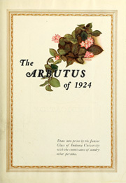 Page 9, 1924 Edition, Indiana University - Arbutus Yearbook (Bloomington, IN) online yearbook collection