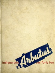 Page 1, 1942 Edition, Indiana University - Arbutus Yearbook (Bloomington, IN) online yearbook collection