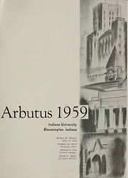 Page 5, 1959 Edition, Indiana University - Arbutus Yearbook (Bloomington, IN) online yearbook collection