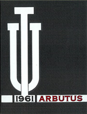 1961 Edition, Indiana University - Arbutus Yearbook (Bloomington, IN)