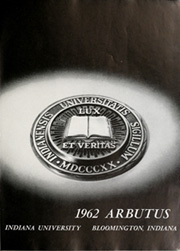 Page 5, 1962 Edition, Indiana University - Arbutus Yearbook (Bloomington, IN) online yearbook collection